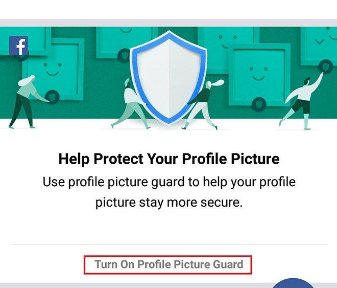 Tính năng bảo vệ ảnh đại diện trên Facebook-2