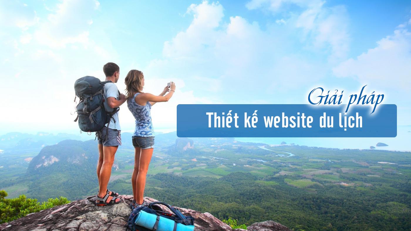 8 bước để có website du lịch đẹp và chuyên nghiệp